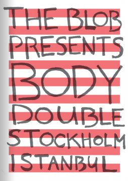 Body double – Stockholm Istanbul