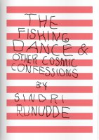 The Fishing Dance & Other Cosmic Confessions
