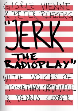 Jerk, the radioplay