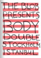 Body double — Stockholm Istanbul
