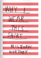 Why I Wear This Shirt