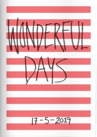 Wonderful Days – A work in progress